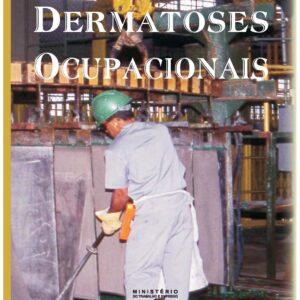 Dermatoses Ocupacionais 2ª Edição - FUNDACENTRO