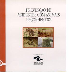 Prevenção de Acidentes com Animais Peçonhentos - FUNDACENTRO