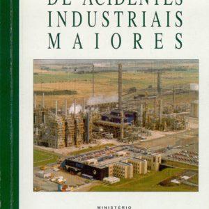 Prevenção de acidentes industriais maiores - PDF - FUNDACENTRO