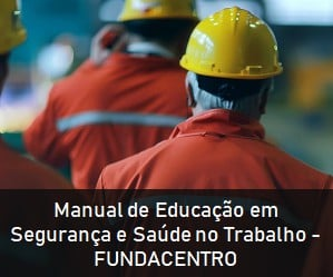Manual de Educação em Segurança e Saúde no Trabalho300x250