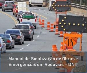 Manual de Sinalização de Obras e Emergências em Rodovias - DNIT