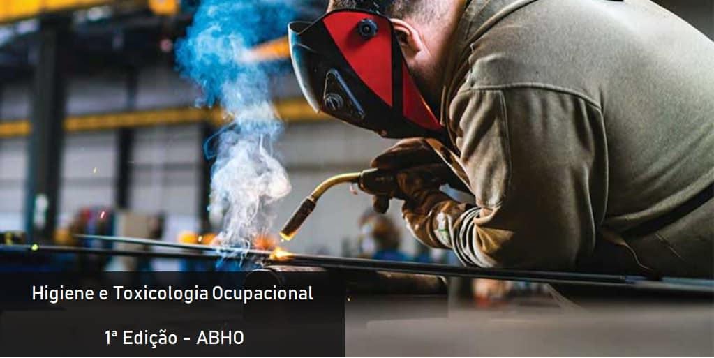 PDF - Higiene e Toxicologia Ocupacional – 1ª Edição - ABHO