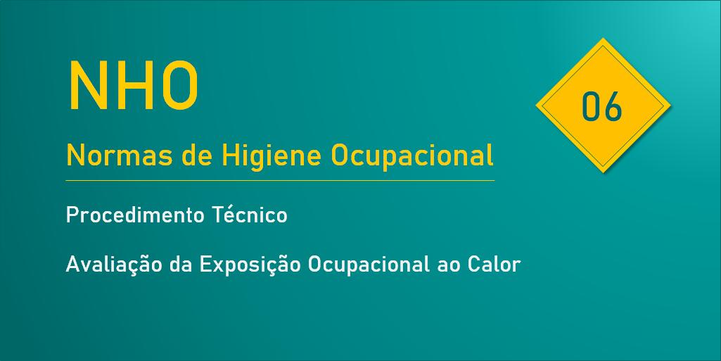 NHO 06 - Avaliação da Exposição Ocupacional ao Calor