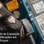 NHO 10 – Avaliação da Exposição Ocupacional a Vibrações em Mãos e Braços
