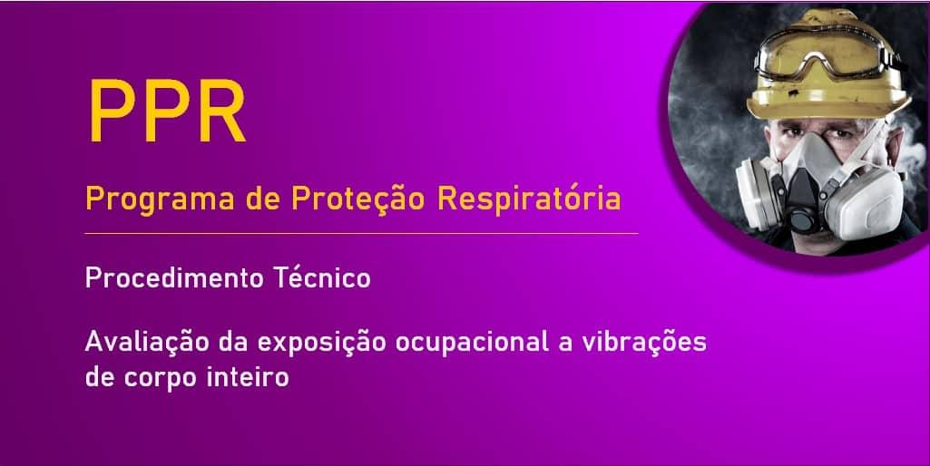 PPR - Programa de Proteção Respiratória - Fundacentro