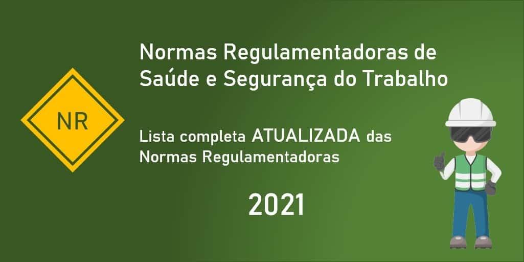 Normas Regulamentadoras de Segurança do Trabalho - Atualizadas 2021 - PDF