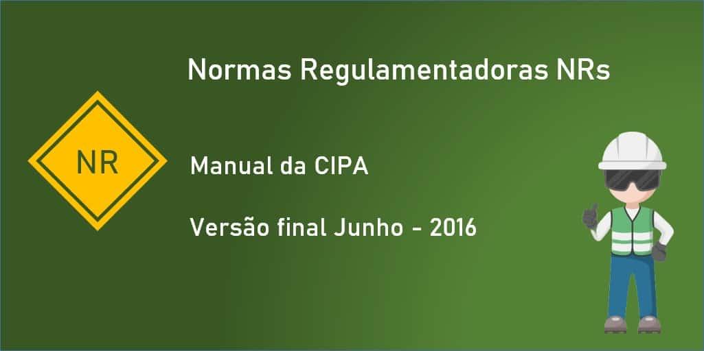 NR 05 - Manual da CIPA - Comissão Interna de Prevenção de Acidentes