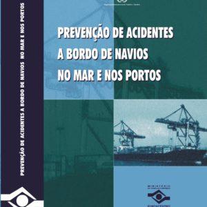 Prevenção de acidentes a bordo de navios no mar e nos portos