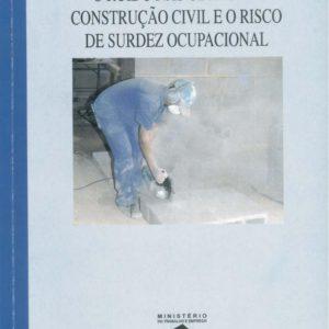 O ruído nas obras da construção civil e o risco de surdez ocupacional - PDF - FUNDACENTRO