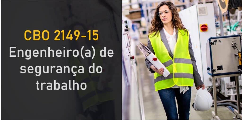 CBO 2149-15 - Engenheiro de segurança do trabalho