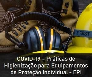 PDF – COVID-19 – Práticas de Higienização para Equipamentos de Proteção Individual – EPI