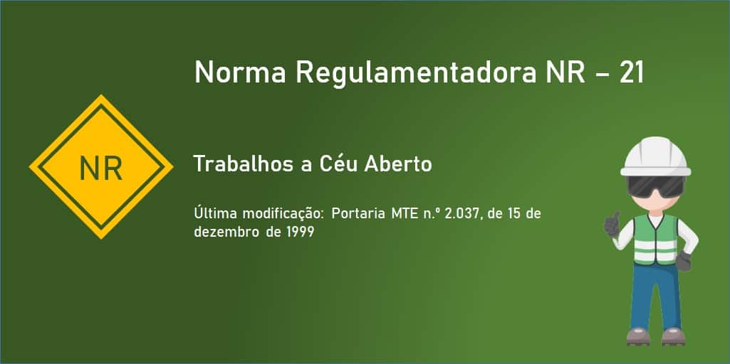 Norma Regulamentadora NR-21 – Trabalhos a Céu Aberto - PDF