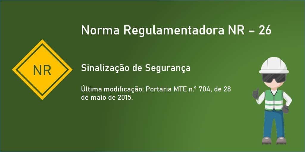 Norma Regulamentadora NR-26 - Sinalização de Segurança