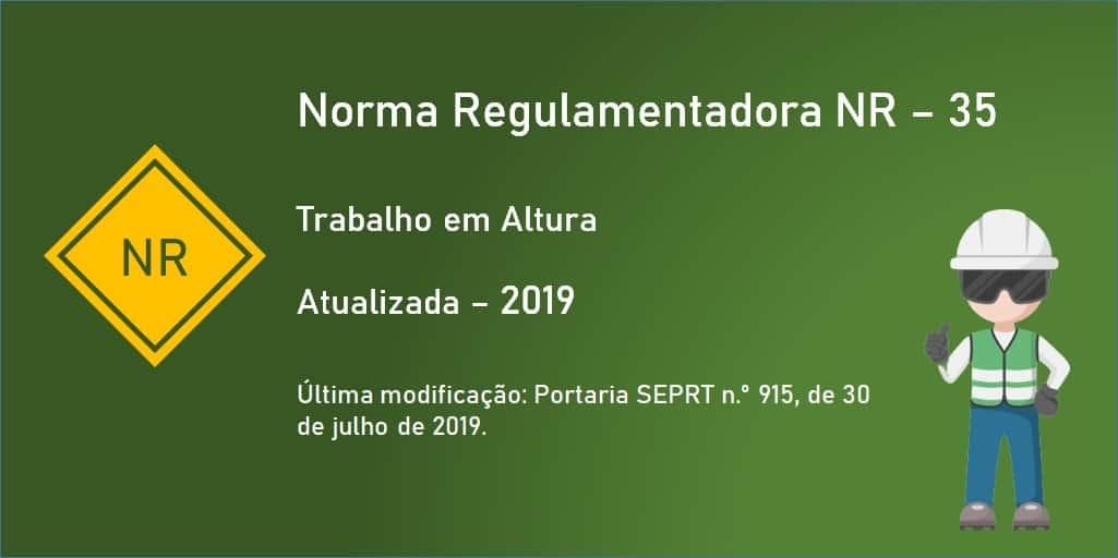Norma Regulamentadora NR-35 - Trabalho em Altura - Atualizada - 2019