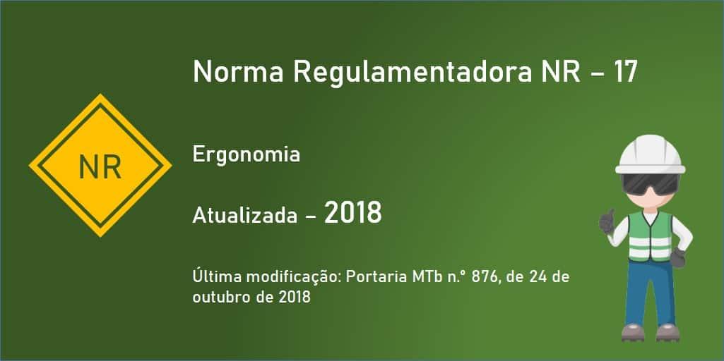 Norma Regulamentadora NR-17 - Ergonomia - Atualizada - 2018