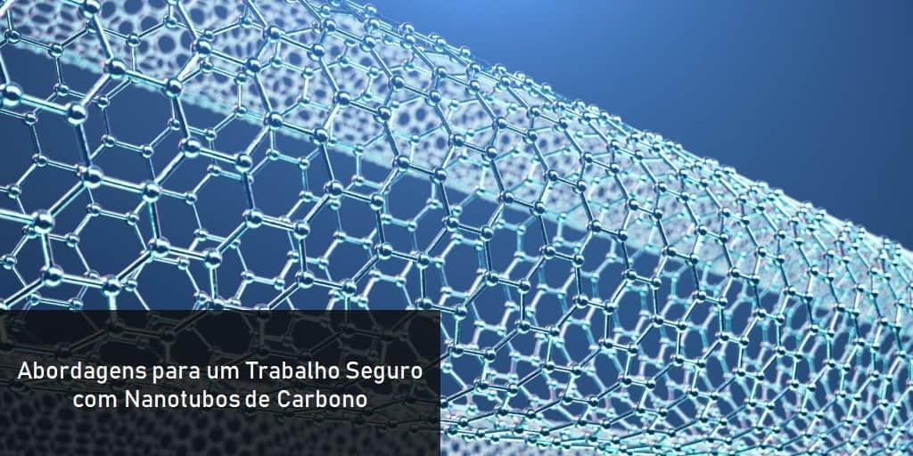 abordagens-para-um-trabalho-seguro-com-nanotubos-de-carbono
