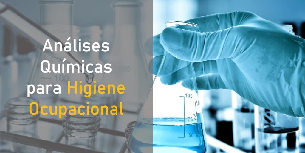 Análises Químicas para Higiene Ocupacional