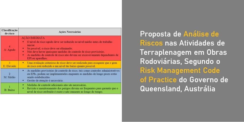 Proposta de Análise de Riscos nas Atividades de Terraplenagem em Obras Rodoviárias, Segundo o Risk Management Code of Practice do Governo de Queensland, Austrália