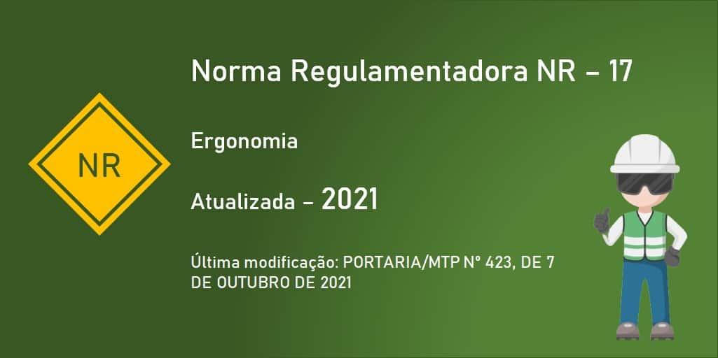 Norma Regulamentadora NR-17 - Ergonomia - Atualizada - 2021