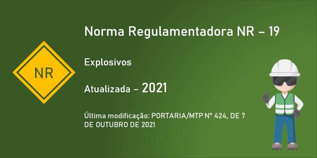 Norma Regulamentadora NR-19 - Explosivos - Atualizada - 2021